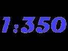 1:350 Schiffsbausätze